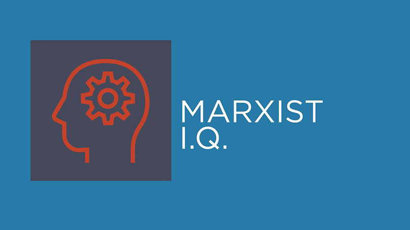 Marxist IQ: Fascism and anti-fascism, then and now