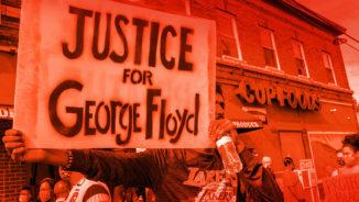 Rise up and protest the murder of George Floyd!